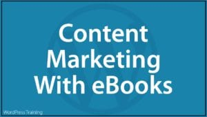 Content Marketing With eBooks