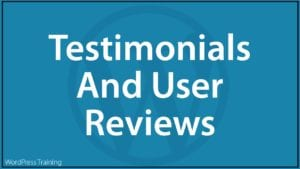 Content Marketing With WordPress - Testimonials And User Reviews