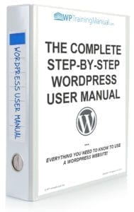 The Complete Step-By-Step WordPress User Manual [WPMU-001]