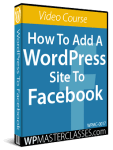 How To Add A WordPress Site To Facebook - WPMasterclasses.com