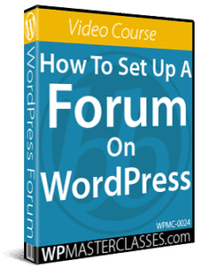 How To Set Up A Forum On WordPress - WPMasterclasses.com