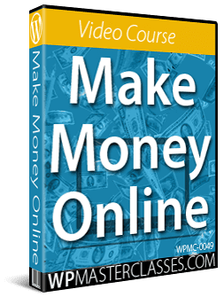 Make Money Online - WPMasterclasses.com