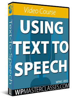 Text-To-Speech Beginners Course - WPMasterclasses.com