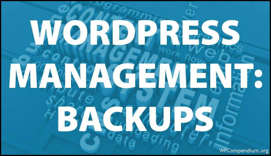 WordPress Management Tutorials - WordPress Backups