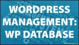 WordPress Management Tutorials - WordPress Database Management