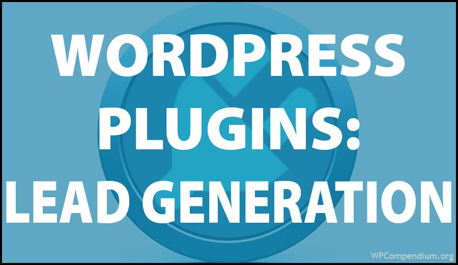 WordPress Plugins - Lead Generation