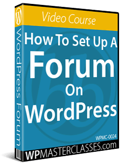 How To Set Up A Forum On WordPress